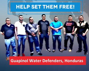 Honduras: After two years in pre-trial detention, release arbitrarily detained Guapinol human rights defenders